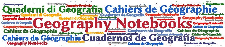 Geography Notebooks / Quaderni di Geografia / Cahiers de Géographie / Cuadernos de Geografía